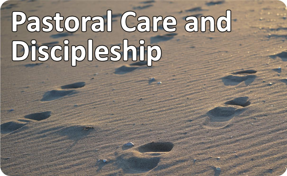 Pastoral Care and Discipleship